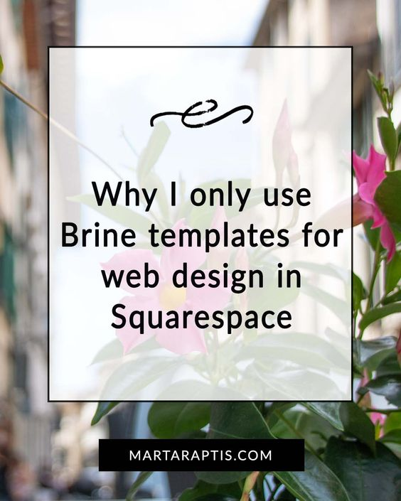 Why Brine Template is the best Squarespace Template - Marta Raptis