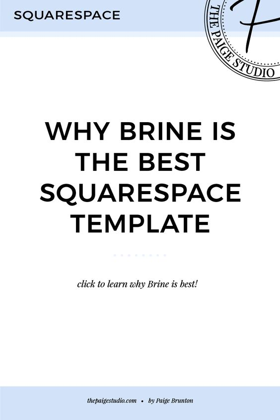 Why Brine is the best Squarespace Template