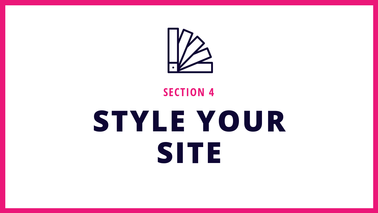 Section 4 of this Squarespace online course teaches you how to customize your Squarespace website to look more unique and reflect your brand.