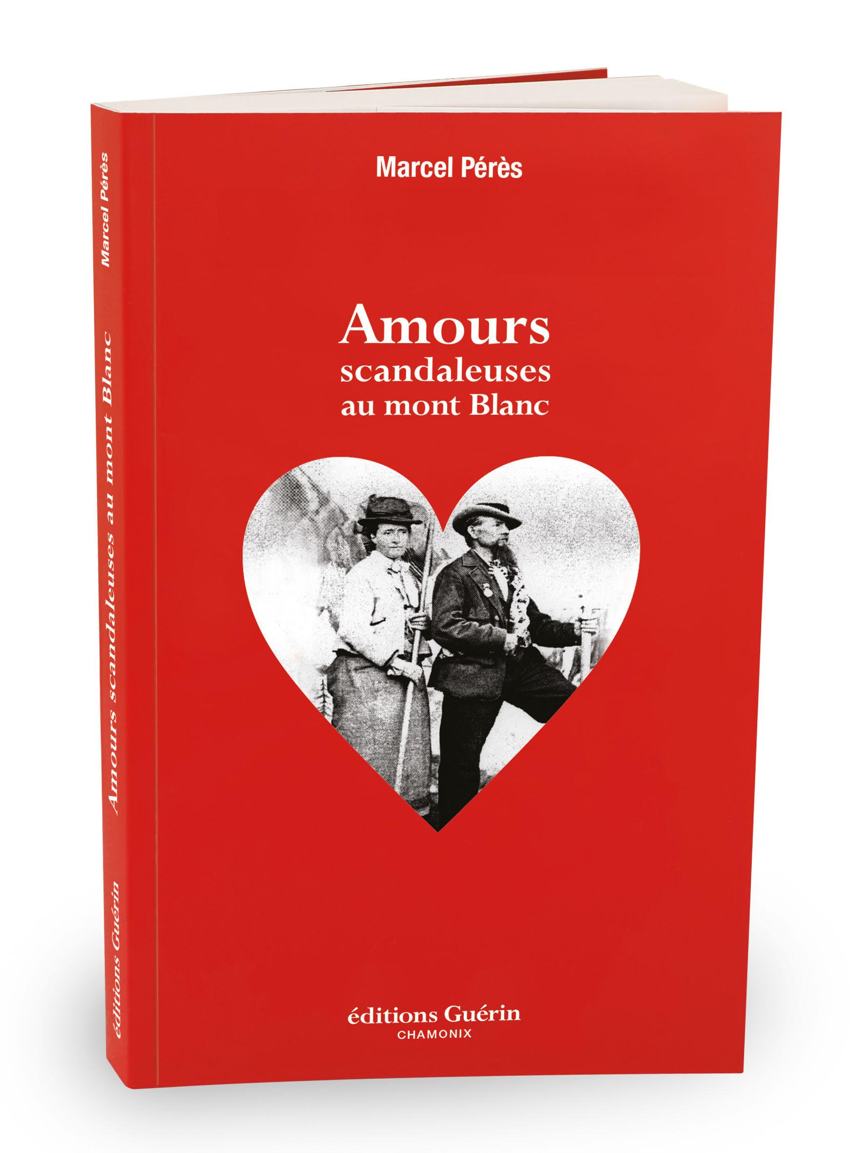 Amours scandaleuses au mont Blanc-M. Pérès-Couverture.jpg