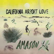Artist:  Amason  Album:  California Airport Love  Year:  2016  Credit:  Co-producer, songwriter, musician and artist