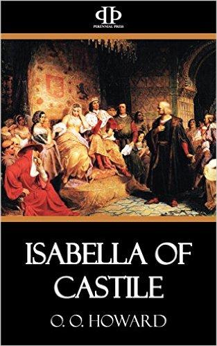 Isabella of Castile  by  O.O. Howard