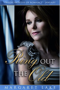 Twelve Months of Romance January Ring Out the Old by Margaret Lake