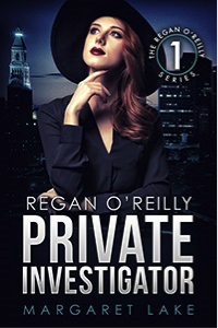 Regan O'Reilly, Private Investigator by Margaret Lake