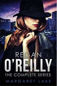 Regan O'Reilly The Complete Series by Margaret Lake