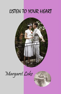 Listen To Your Heart by Margaret Lake