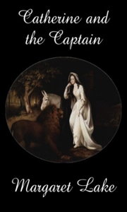 Catherine and the Captain by Margaret Lake
