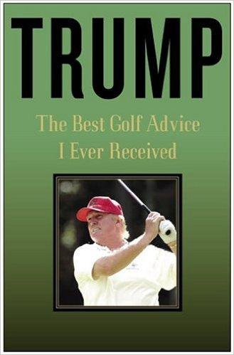 Trump-5-The-Best-Golf-Advice.jpg