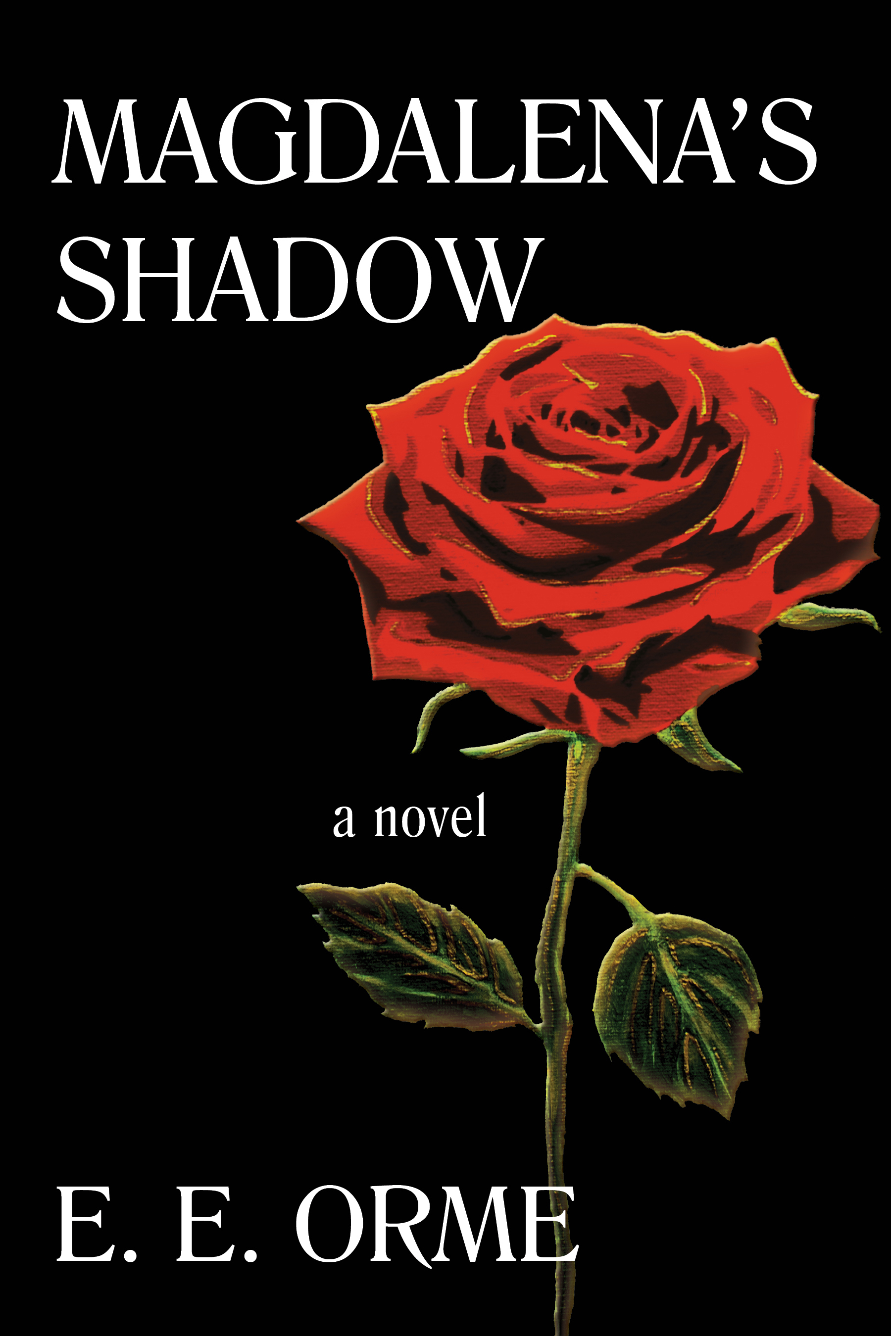 Magdalena's Shadow   by E. E. Orme    Magdalena's Shadow   is available on Amazon as a  paperback  and  Kindle , as well as other ebook platforms!