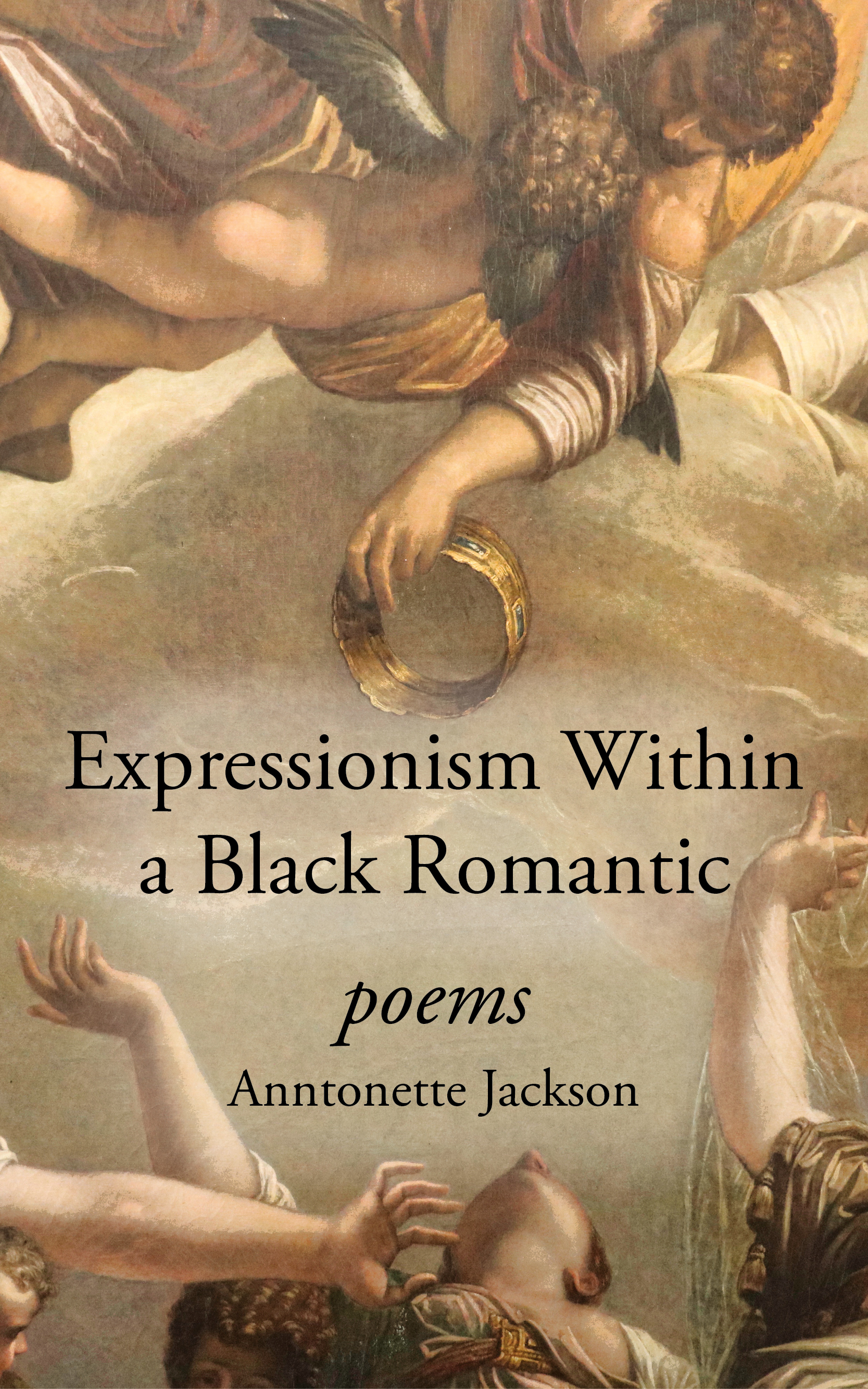 Expressions Within a Black Romantic by Anntonette Jackson