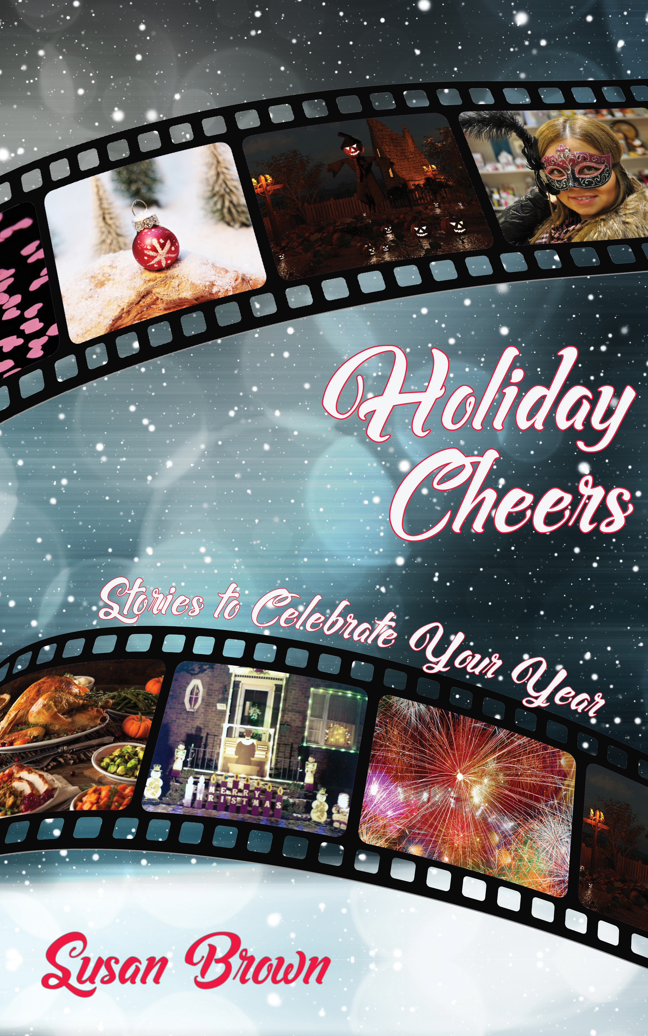 Holiday Cheers by Susan Brown