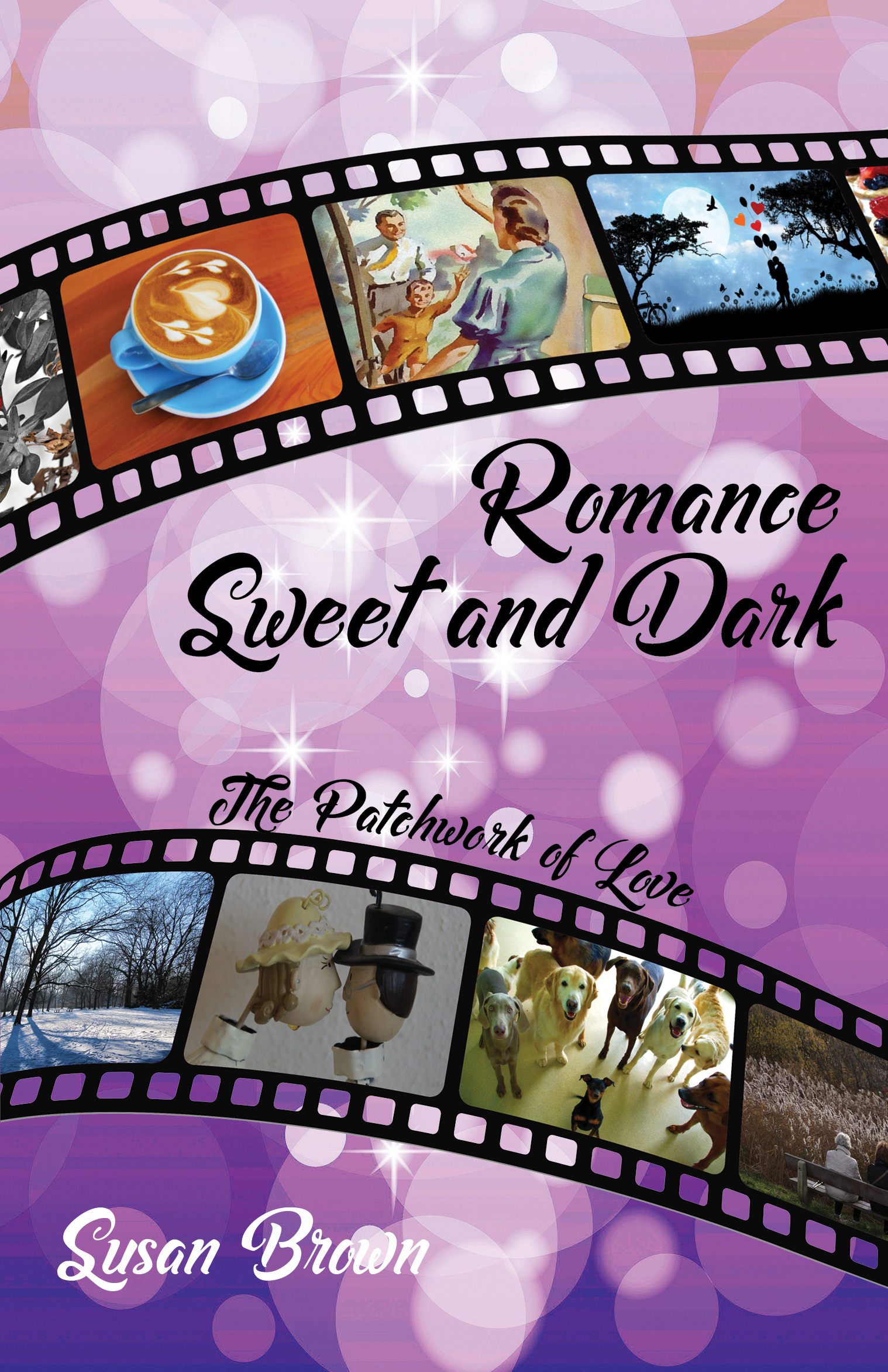 Romance Sweet and Dark by Susan Brown