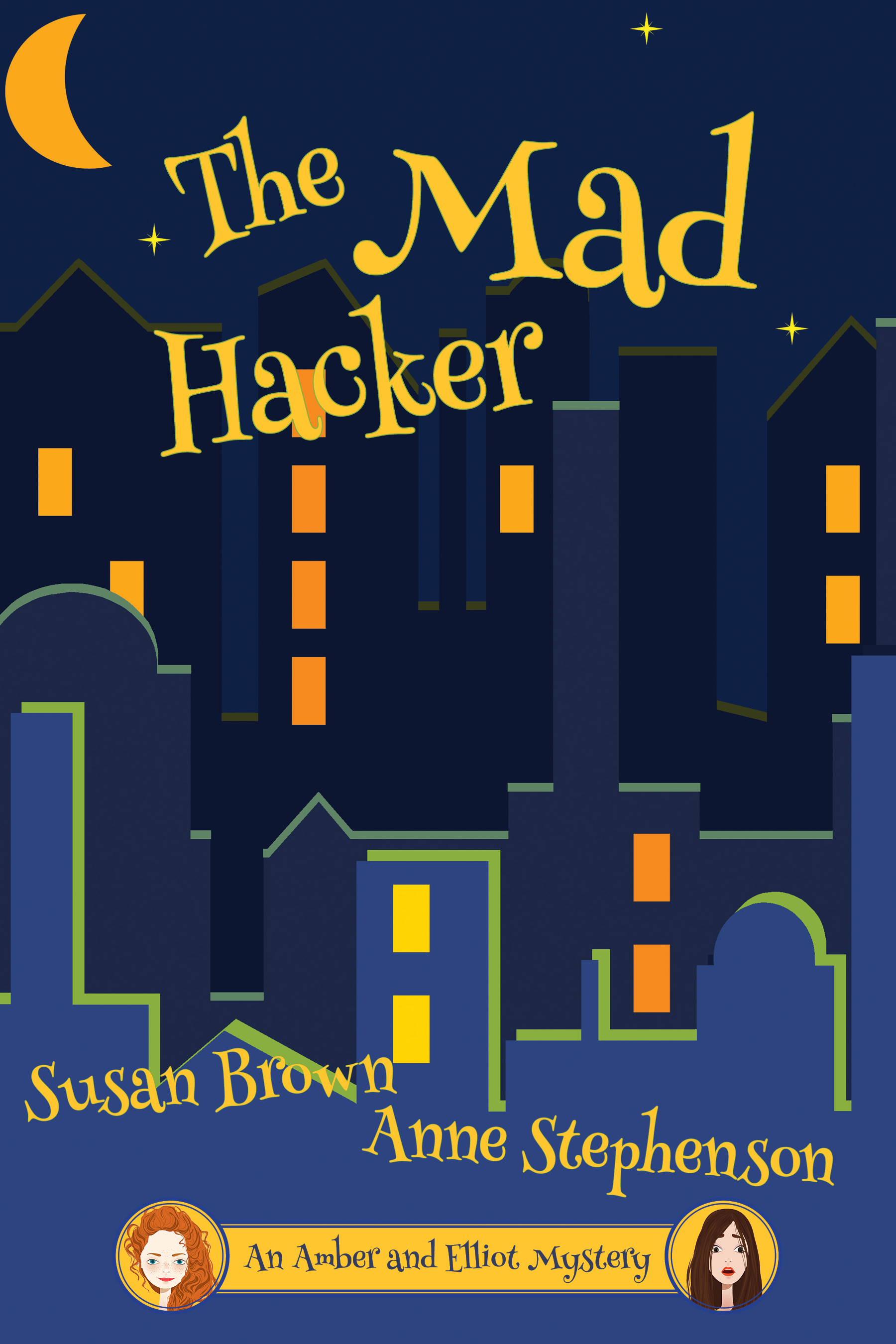 The Mad Hacker by Susan Brown and Anne Stephenson