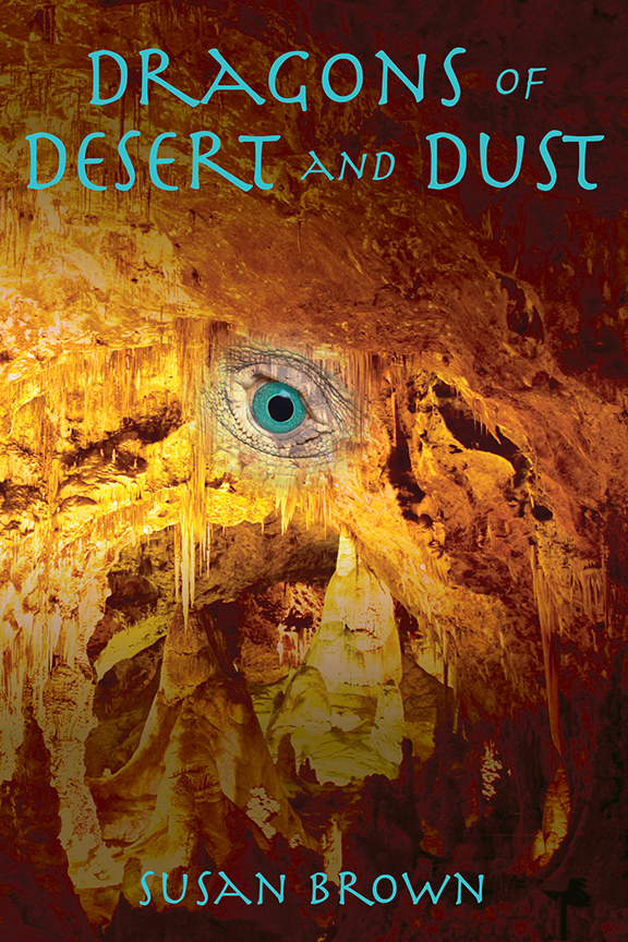 Dragons of Desert and Dust  by  Susan Brown  Available in  paperback ,  Kindle  and  Kobo .