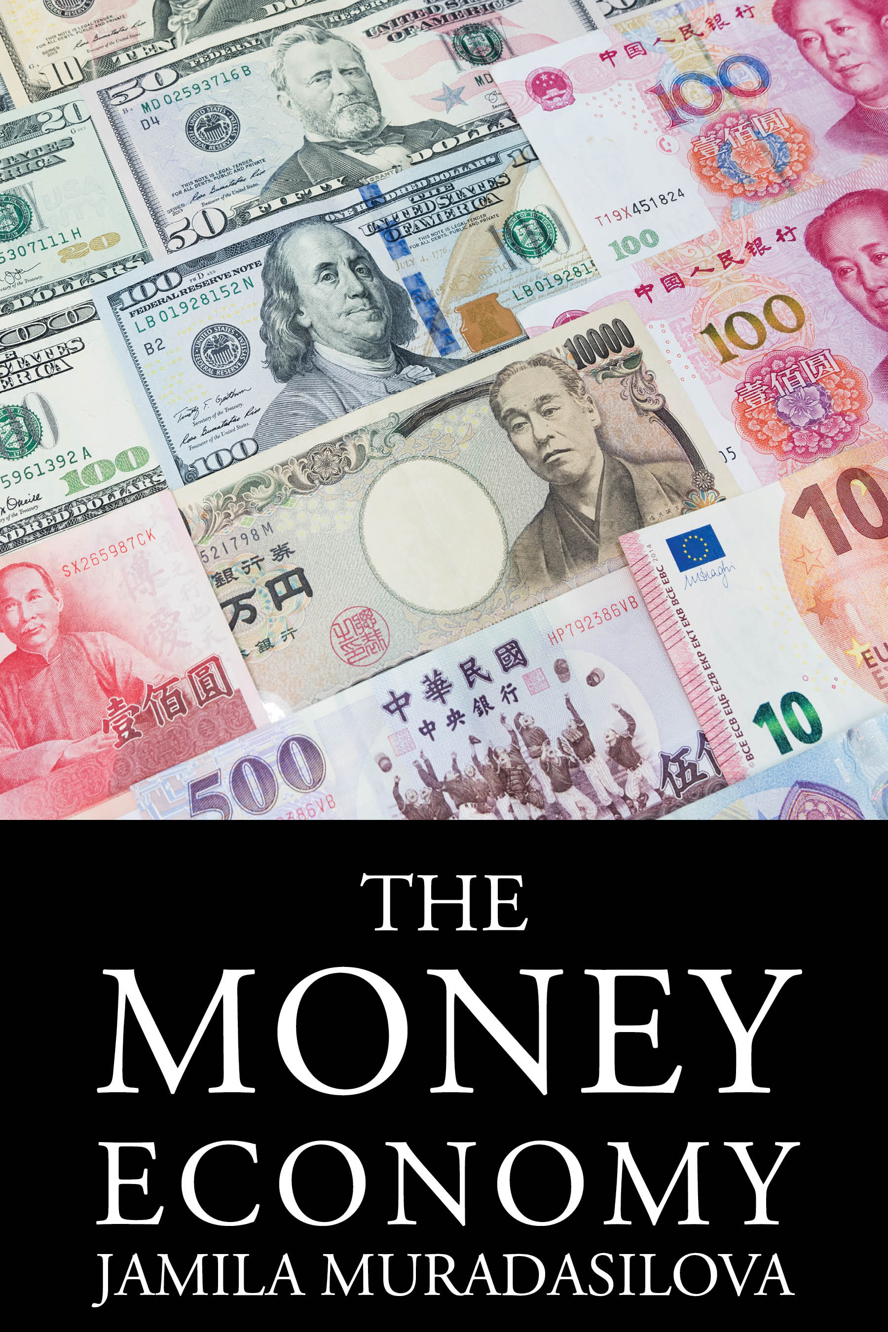 The Money Economy  Available in  paperback .  Cover artwork and interior layout design provided by Cover&Layout