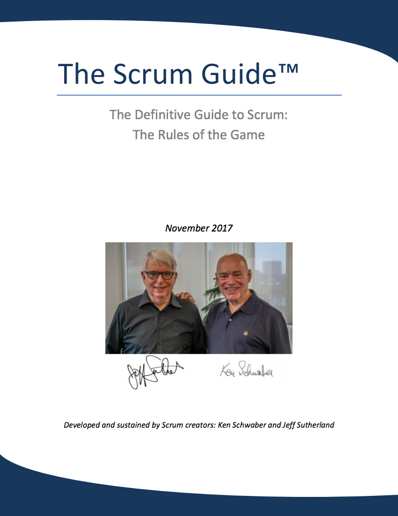 The Scrum Guide by Ken Schwaber and Jeff Sutherland