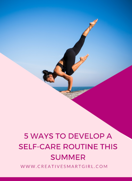 SummerSelfCareRoutines
