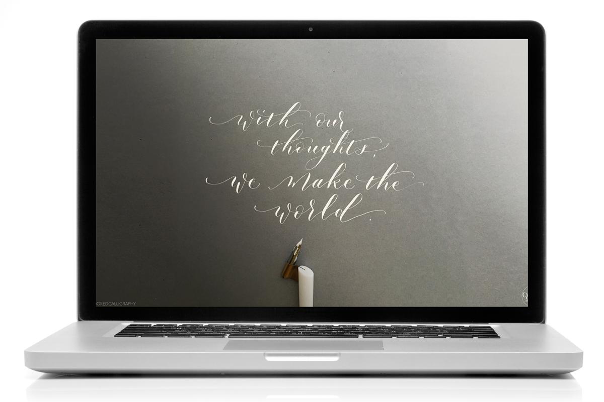 Thoughts-Make-the-World-(MACBOOK).jpg