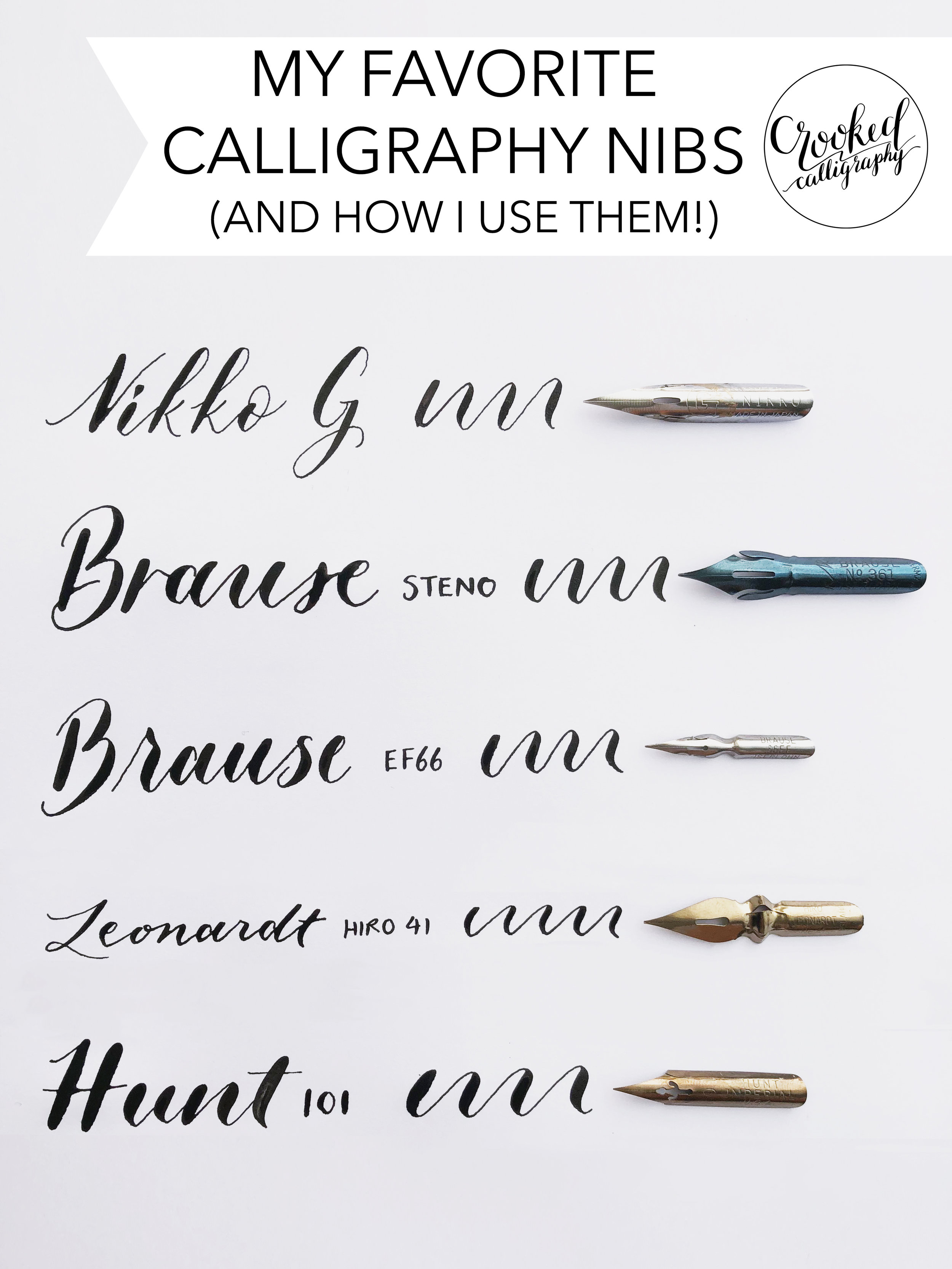 Favorite Calligraphy Nibs for Pointed Pen Calligraphy