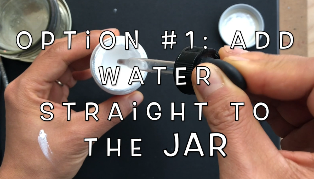 Add water to Bleedproof White jar.png