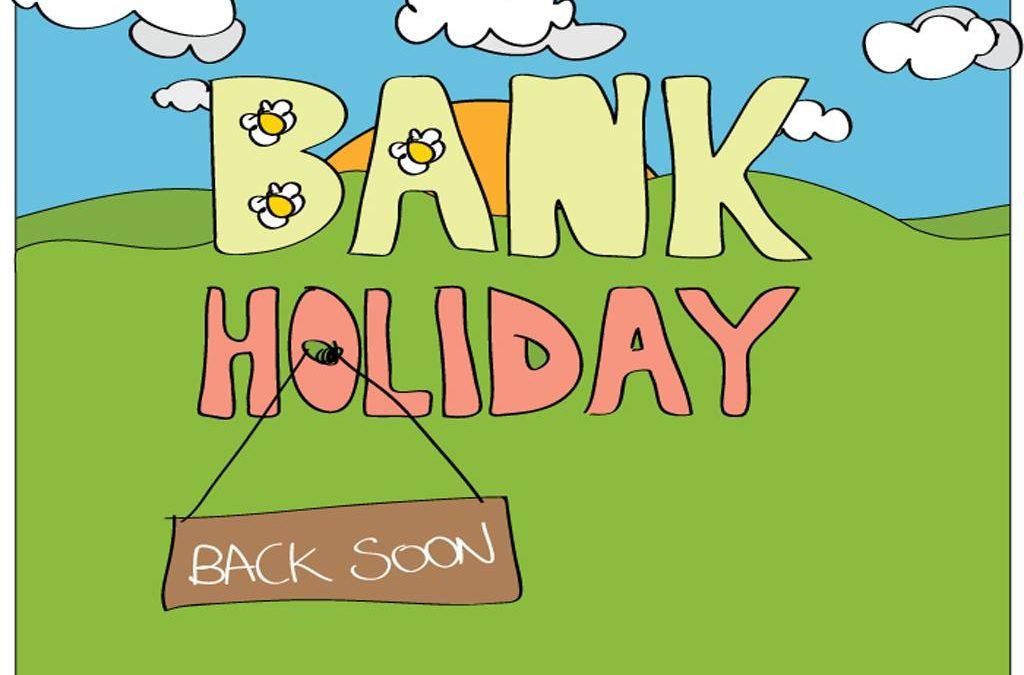Bank-Holiday-back-soon-1024x675.jpg