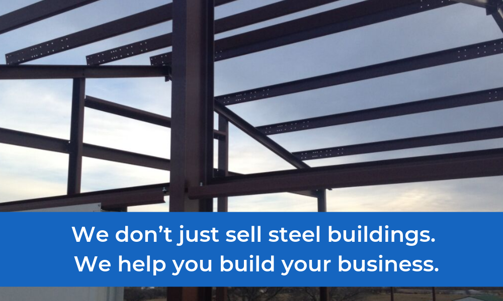 We don't just sell steel buildings. We help you build your business. (1).png