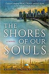 Finalist   The Shores of Our Souls   by Kathryn Brown Ramsperger Touchpoint Press