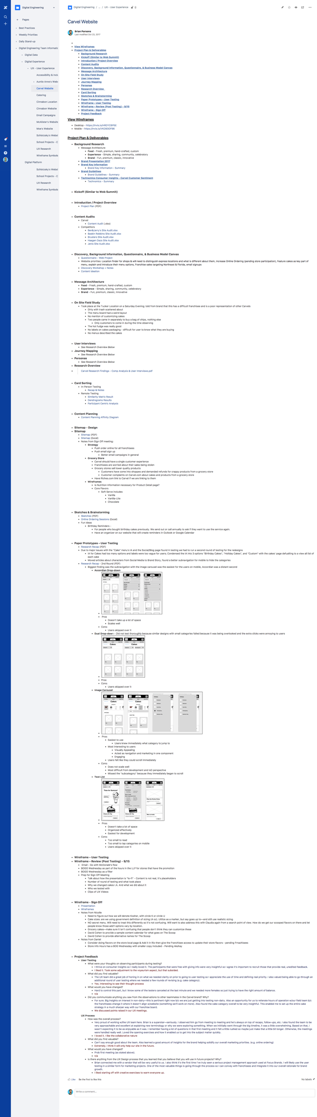 Documentation Example - We were able to use Confluence as are repository for UX documentation which allowed our entire team to access the information and was incredibly easy to use.