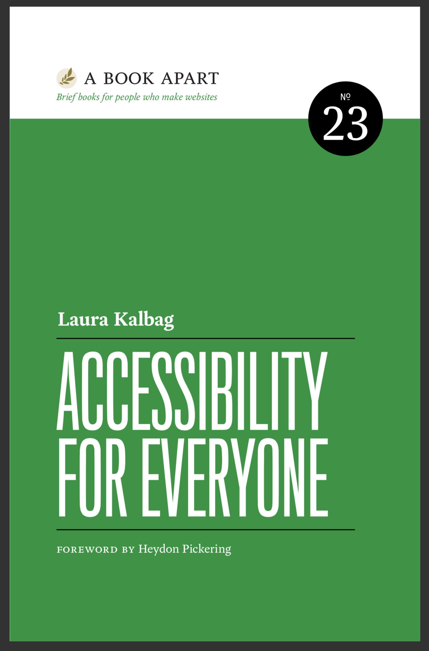 Accessibility for Everyone by Heydon Pickering