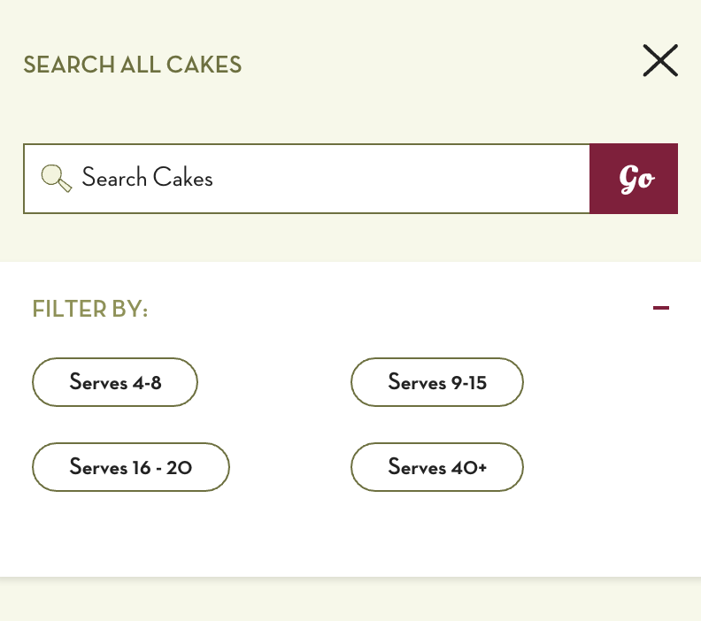 Cake Search - Customers can search for cakes by the name and amount of people it can feed. Perfect for the moms we spoke to who who wanted to be seen as
