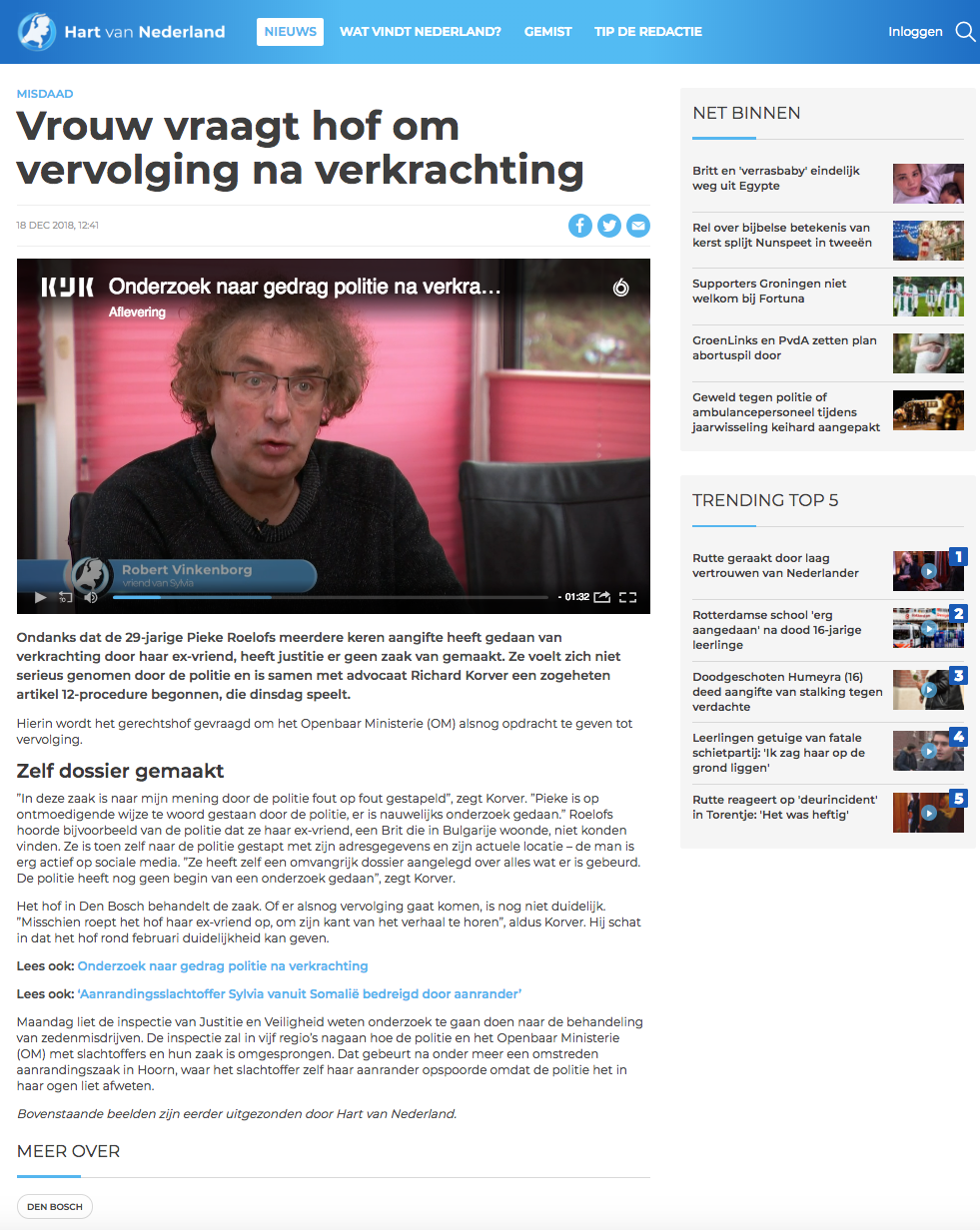 'Vrouw vraagt hof om vervolging na verkrachting'  by Hart Van Nederland addresses the Exurb1a court case as well, including the fact that the Dutch government has started to investigate the Dutch police, concerning how they've been treating rape victims and their cases.