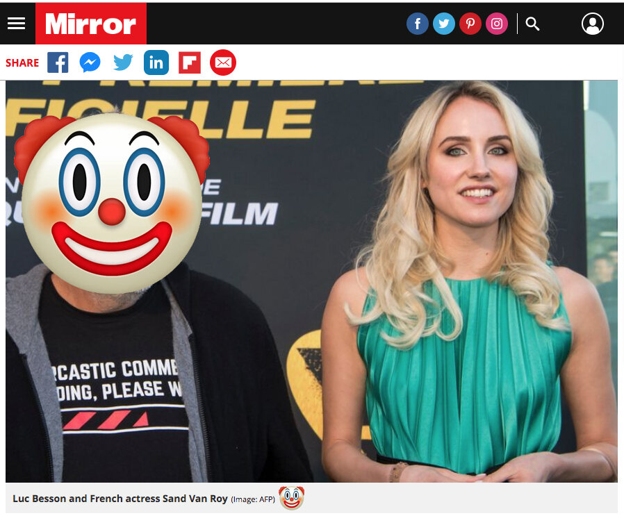 Luc Besson and Sand Van Roy. An image released by AFP after Sand's name was leaked to the media; it appears it was cropped from a group shot and shows Sand 'smiling' next to Besson, during a photo-call. Media used the image when the story broke, painting Van Roy as if she was solo with Besson somewhere.