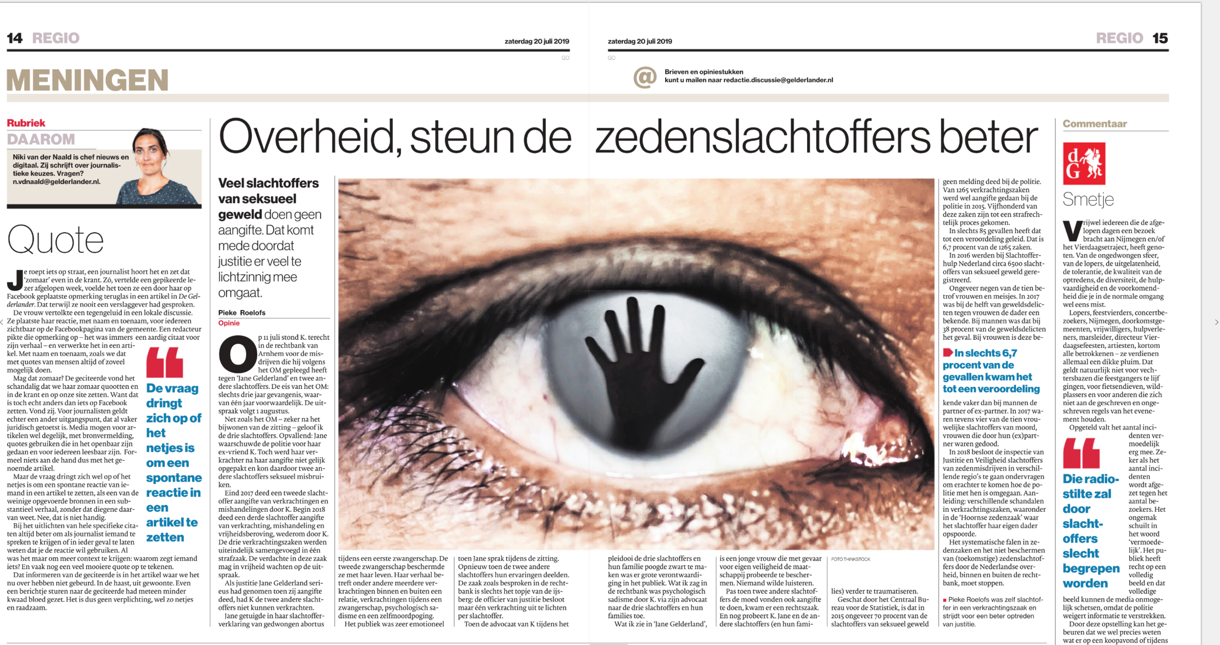 A Dutch opinion article I wrote after I  attended  the 'Jane Gelderland' rape case, published in De Gelderlander in 2019.
