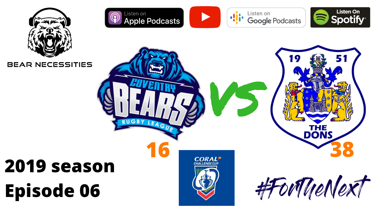 Coventry Bears 16 Doncaster 38 - the Challenge Cup dream is over