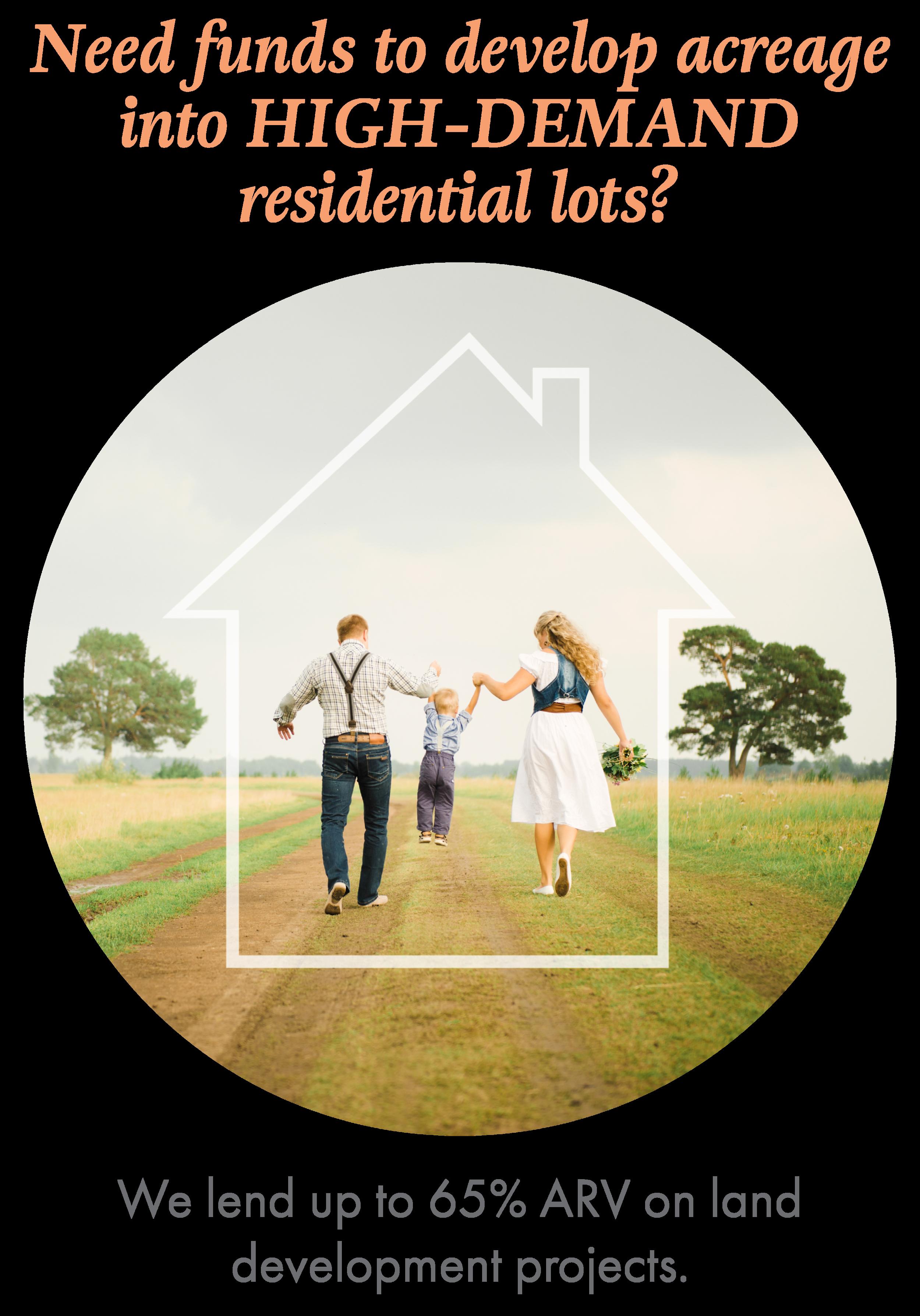 Residential development lending oppurtunities
