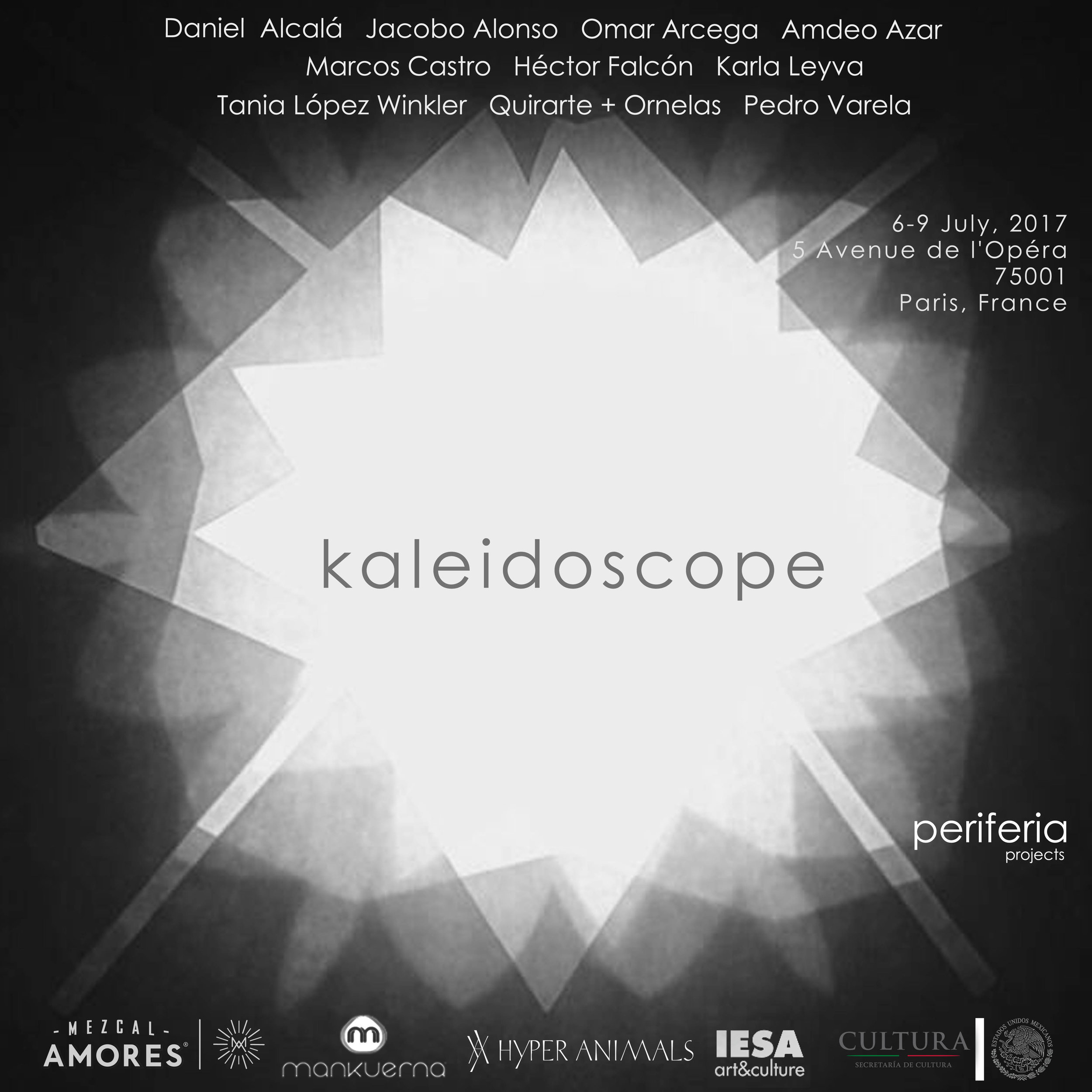- KALEIDOSOPE6 - 9 July 2017. Paris, France.A group show that brings together works by ten international artists from Latin America with a selection of works on paper that are part of a project with exhibitions in both London and Budapest. KALEIDOSCOPE lays out Latin American artists' standpoints and aims to make them visible to the spectator not through constructed stereotype of otherness, but instead proposes an immersion into these artists' own perspectives with universal language influenced by their own contexts.