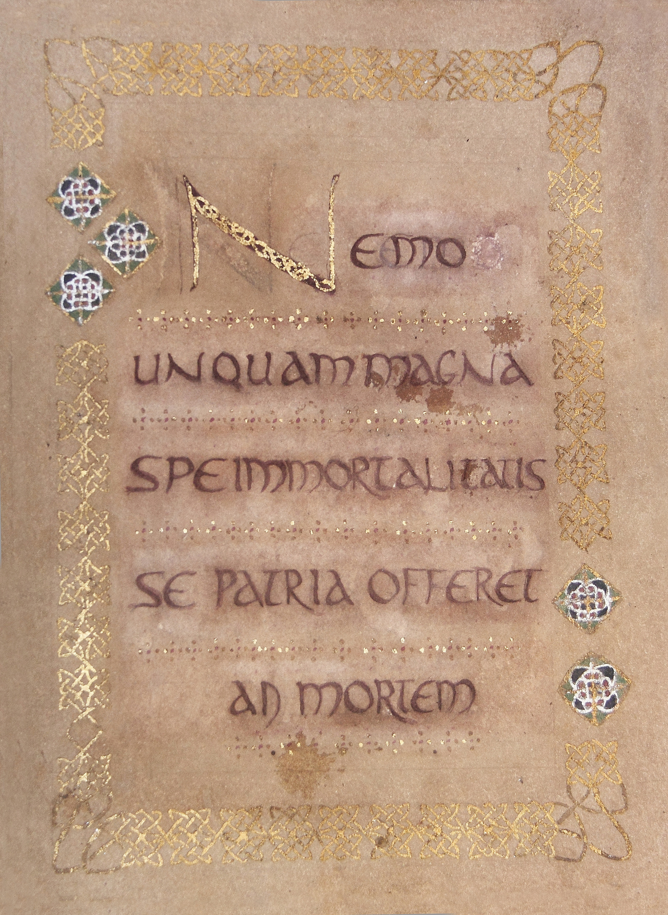 Folio 1.  No one could ever meet death for his country without the hope of immortality (Cicero).  Hand-mixed ink, watercolor paint, gold and silver leaf.