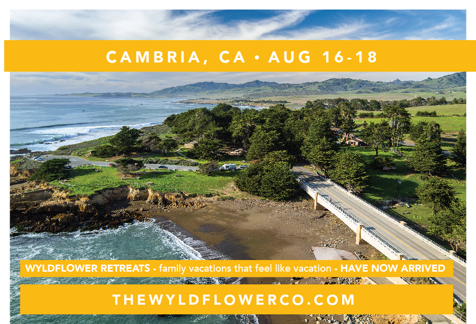 Cambria Family Retreat — The Wyldflower Collective