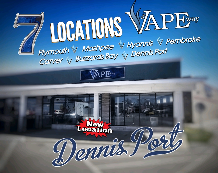 The Vape Way - 7 Locations: Dennis Port, MA