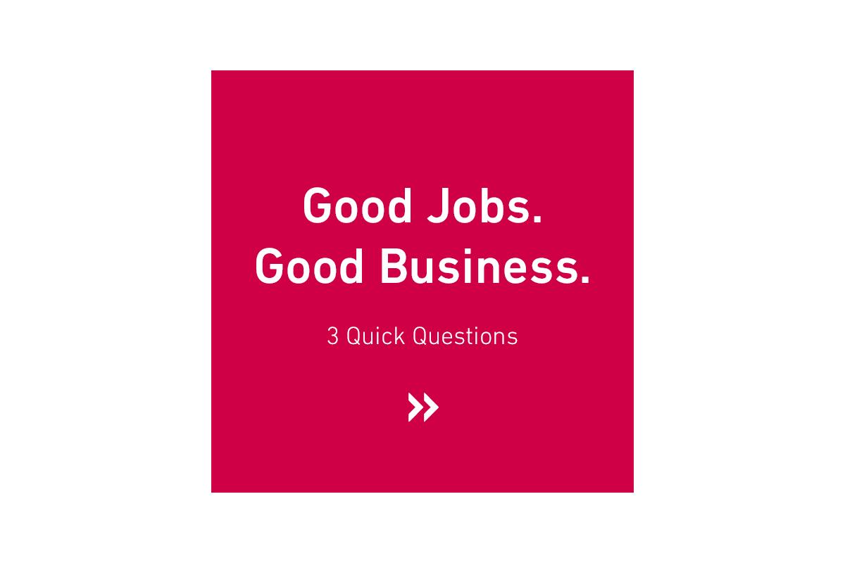 Good Jobs. Good Business.