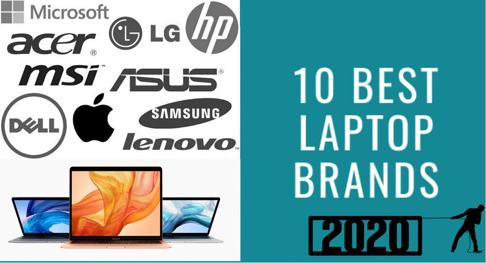 10 Best Laptop Brands 2020 Indepth Review E Money Chat