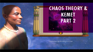 African Magical Philosophy, Chaos Theory, & Kemet--Part 2.jpg
