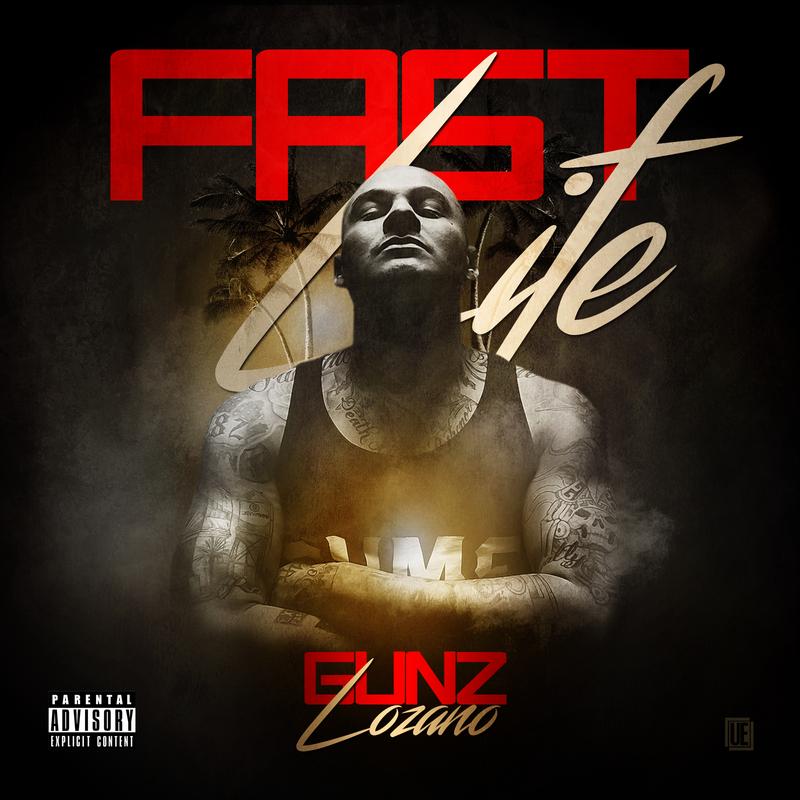 00 - Gunz_Lozano_Fast_Life-front-large.jpg