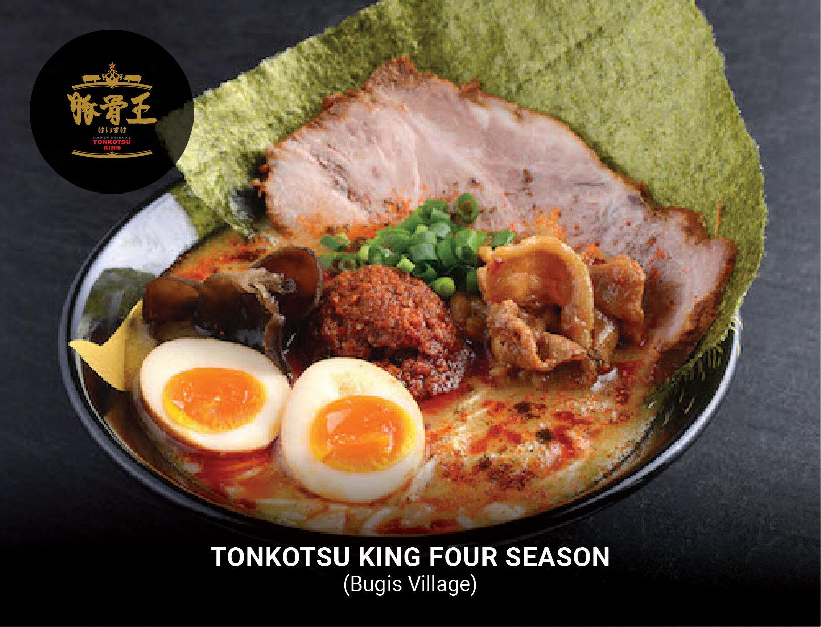 Tonkotsu King Four Seasons (Bugis Village)