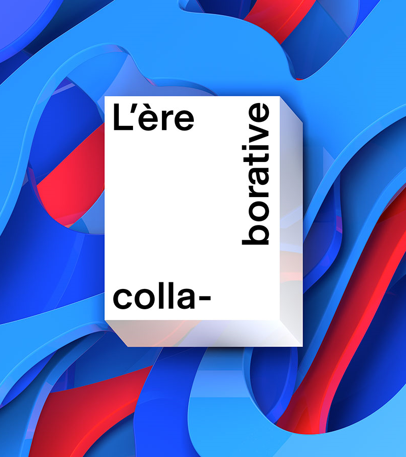L'  ÈRE COLLA- BORATIVE