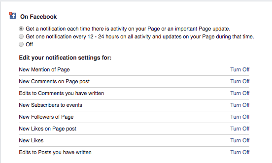 We set our notifications so that we get notified anytime someone does anything to or on our facebook page.