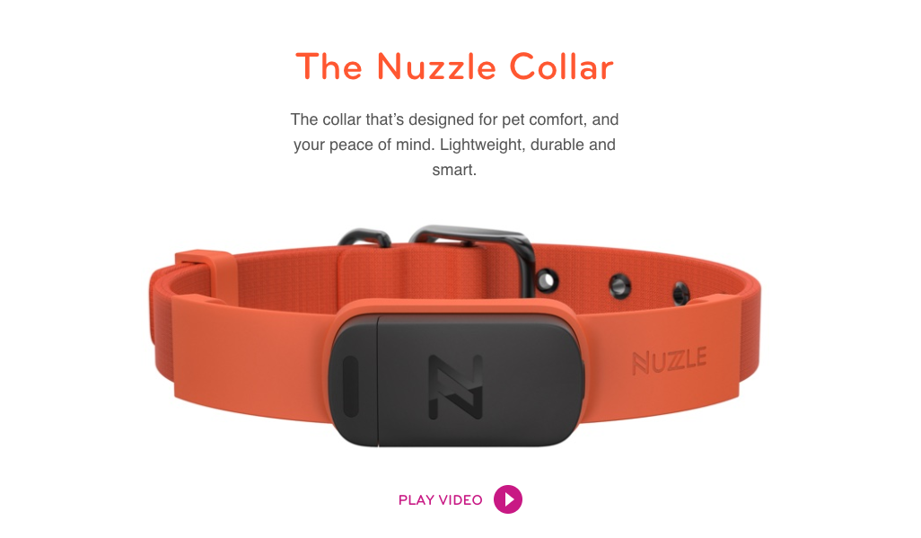 The Nuzzle Collar - recently launched - is the only non-subscription GPS collar on the market. While it's important to also have your pet microchipped the collar enables you to track, down to the yard, where your pet is at any given time (and they have a cool app). We predict animal rescuers with the funding to do so will start to adopt some of this 'pet-tech' technology in their own operations