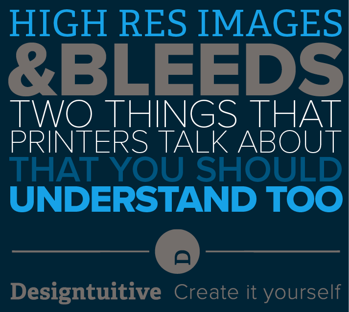 what-do-high-res-images-and-bleeds-mean