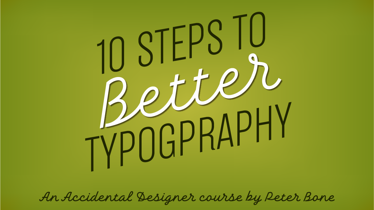 10-steps-to-better-typography-course