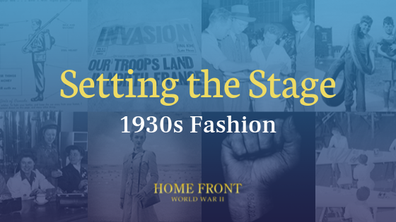 1930s Fashion - Home Front Blog Banners.png